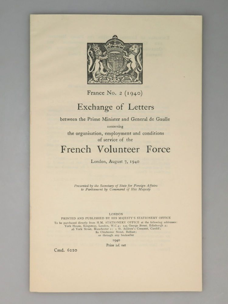 Exchange of letters Between The Prime Minister and General De Gaulle Concerning the Organisation,...