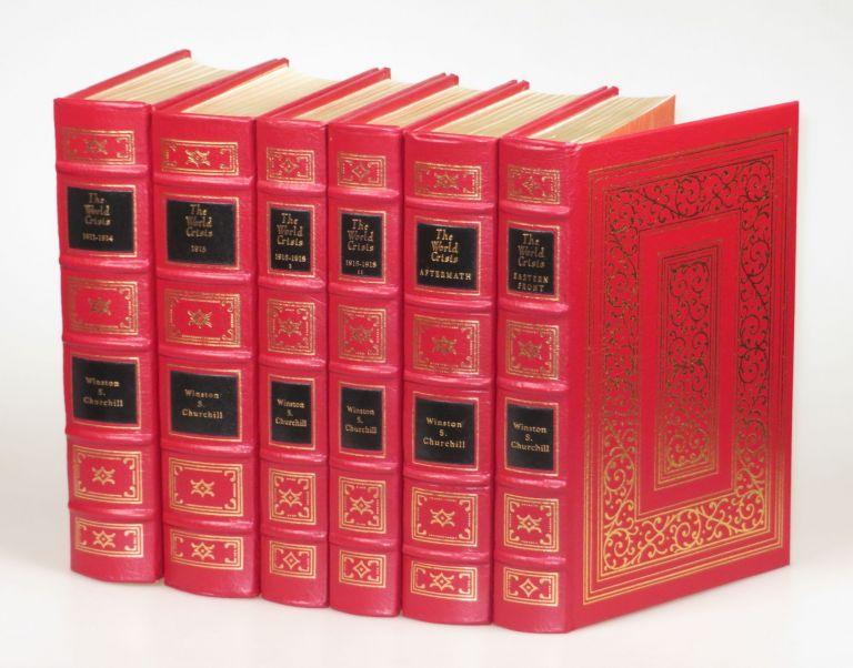 The World Crisis, the full leather Easton Press edition in six volumes. Winston S. Churchill.
