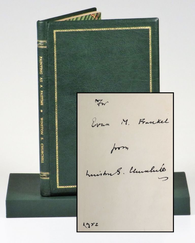 Painting as a Pastime, a presentation copy inscribed and dated by Churchill in 1952 during his second and final premiership, finely bound in full Morocco. Winston S. Churchill.