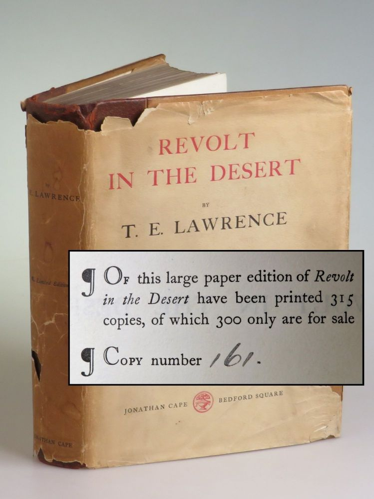 Revolt in the Desert, the publisher's limited issue of the first edition, number 161 of 315. T. E. Lawrence.