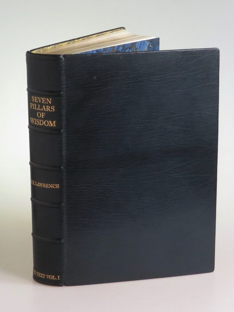 Seven Pillars of Wisdom: a Triumph, the complete 1922 'Oxford' text, the publisher's hand-numbered limited edition, VOLUME I ONLY from one of 80 two-volume sets bound thus in full morocco goatskin. T. E. Lawrence.