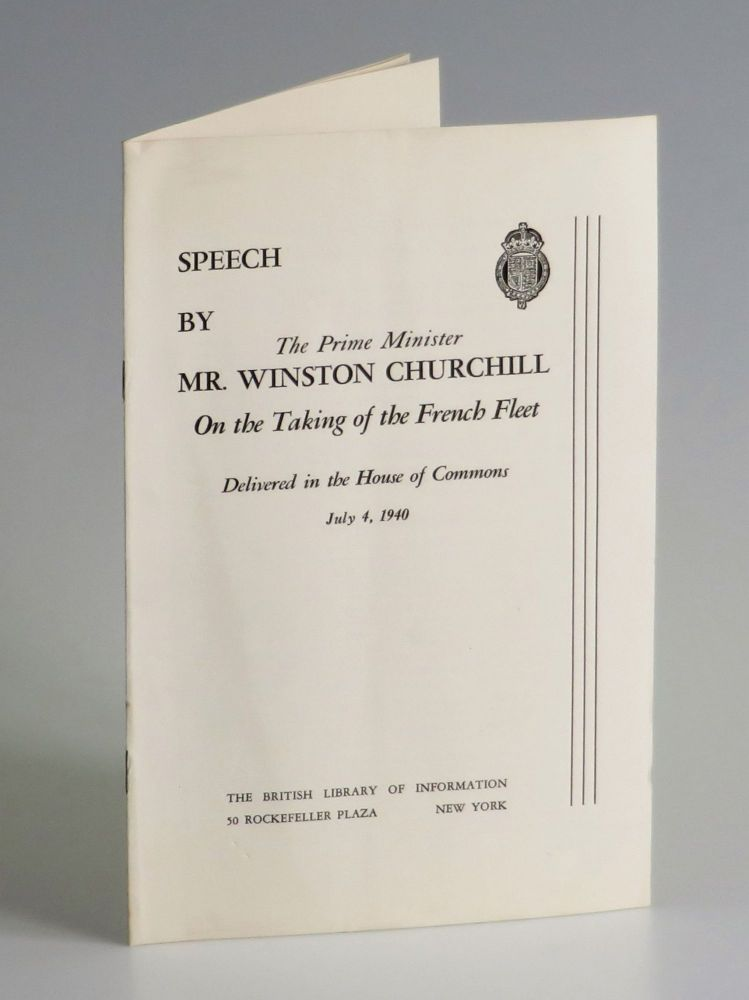 Speech by The Prime Minister On the Taking of the French Fleet Delivered in the House of Commons,...