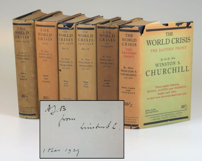 """""""A. J. B. from Winston S. C. """" - A full, six-volume, jacketed British first edition, first printing set of The World Crisis, the penultimate volume inscribed and dated six days prior to publication by Winston S. Churchill to former Prime Minister Arthur J. Balfour, the man who replaced Churchill as First Lord of the Admiralty when Churchill was forced to resign and """"whose friendship, across the vicissitudes of politics"""" Churchill """"enjoyed in a ripening measure during thirty years"""" Winston S. Churchill."""