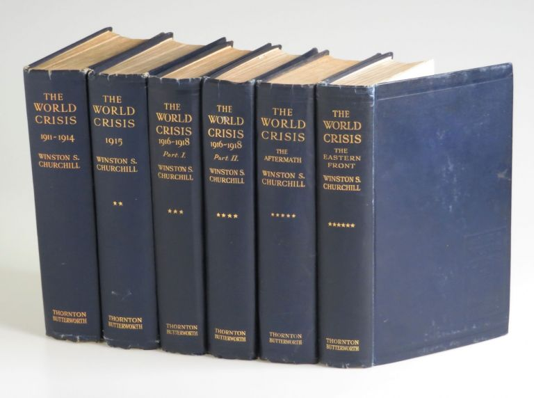 The World Crisis, full set of six British first edition, first printings. Winston S. Churchill.