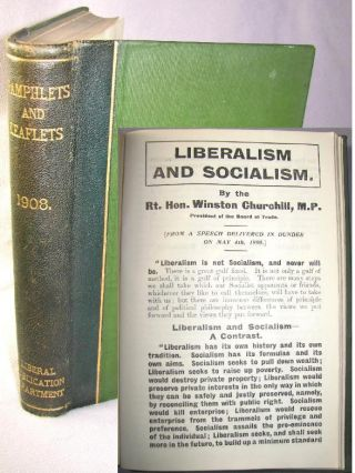 Liberalism and Socialism by Winston S. Churchill, first edition, only printing, bound in...