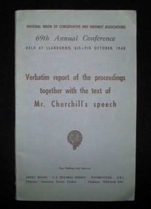 Winston Churchill's 9 October 1948 Speech to the 69th Annual Conservative Party Conference...