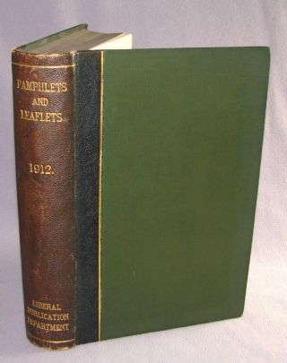 Two speech pamphlets: Irish Home Rule delivered 8 February 1912 and The Liberal Government and Naval Policy delivered 18 March 1912