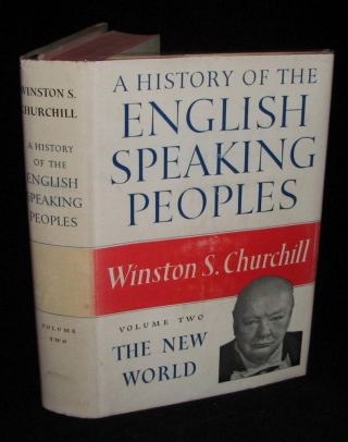 A History of the English-Speaking Peoples, Volume II, PUBLISHER'S PRESENTATION EDITION