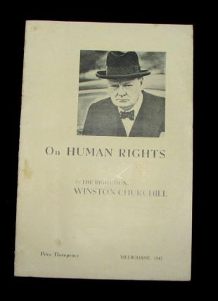 On Human Rights. Winston S. Churchill
