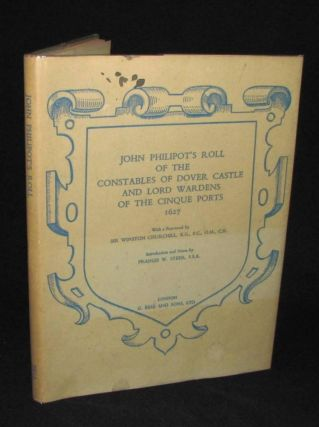 John Philipot's Roll of the Constables of Dover Castle and Lord Wardens of the Cinque Ports...