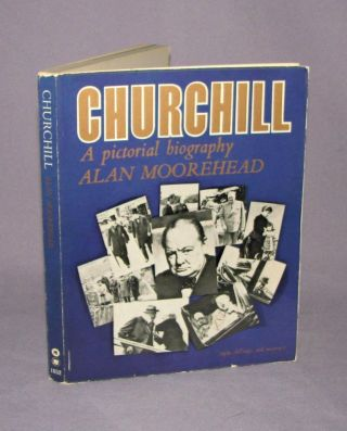 Churchill, A Pictorial Biography. Alan Moorehead