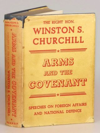 Arms and the Covenant in the striking wartime dust jacket. Winston S. Churchill.