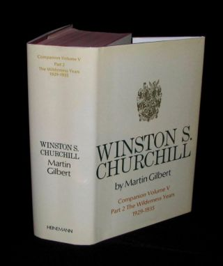 Winston S. Churchill, The Official Biography, Companion Volume V, Part 2, The Wilderness Years...