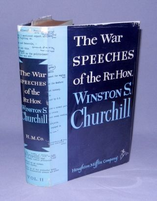 The War Speeches of the Rt. Hon. Winston S. Churchill, Volume II. Winston S. Churchill.
