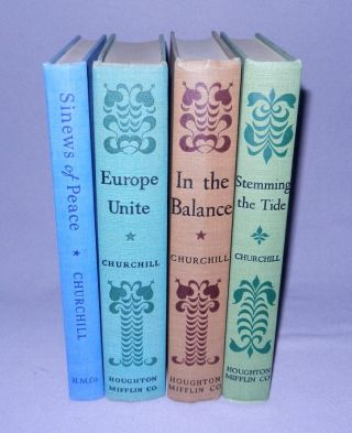 The Post-War Speeches, a full set of jacketed U.S. first editions: The Sinews of Peace, Europe Unite, In the Balance, Stemming the Tide