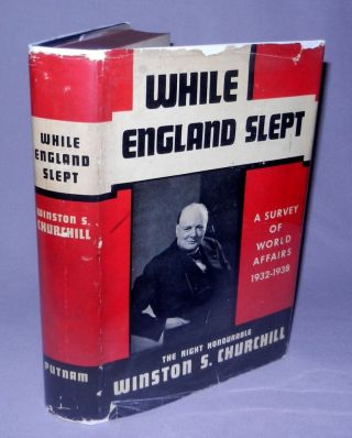 While England Slept. Winston S. Churchill.
