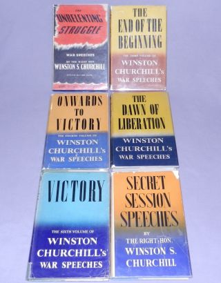 The Unrelenting Struggle, The End of the Beginning, Onwards to Victory, The Dawn of Liberation, Victory, Secret Session Speeches: full set of Australian editions of Churchill's war speeches in dust jackets