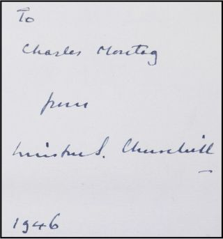 La Lutte Sans Relache (The Unrelenting Struggle), inscribed and dated by Churchill to Charles Montag