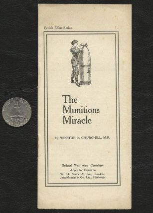 The Munitions Miracle