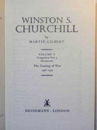 Winston S. Churchill, The Official Biography, Companion Volume V, Part 3, The Coming of War 1936 - 1939