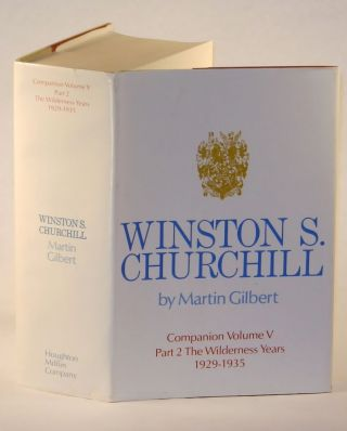 Winston S. Churchill, The Official Biography, Companion Volume V, Part 2, The Wilderness Years 1929-1935. Martin Gilbert.