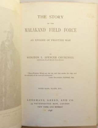 The Story of the Malakand Field Force: An Episode of Frontier War, the first edition with interesting provenance