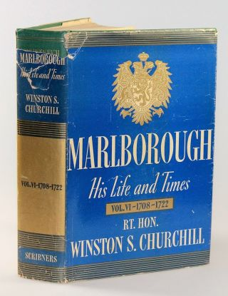 Marlborough: His Life and Times, Volume VI. Winston S. Churchill.