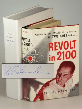 "Revolt in 2100, a superb ""subscriber's copy"" of the first edition signed by Heinlein. Robert A. Heinlein."