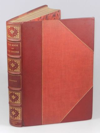 The Book of the Sword. Sir Richard Francis Burton