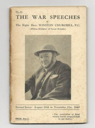 The War Speeches of the Right Hon. Winston Churchill: full set of all three First, Second, and Third Series wartime speech pamphlets