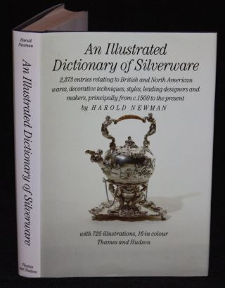 An Illustrated Dictionary of Silverware. Harold Newman