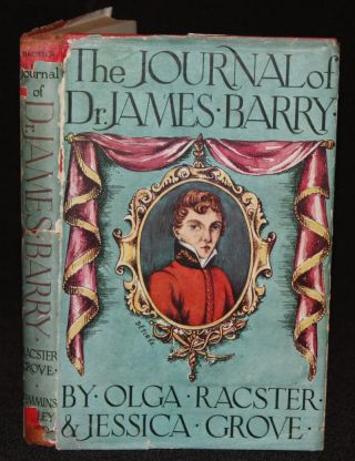 The Journal of Dr. James Barry, inscribed by the authors. Olga Racster, Jessica Grove