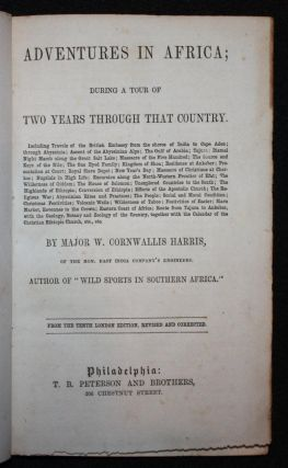 Adventures in Africa; During a Tour of Two Years Through That Country. Major W. Cornwallis Harris