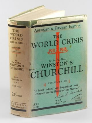 The World Crisis 1911-1918. Winston S. Churchill