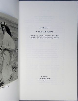 War in the Desert, the first and previously unpublished abridged text of Seven Pillars of Wisdom, copy #19 of of the publisher's finely bound full goatskin issue