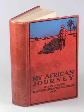 My African Journey, publisher's presentation copy of the first edition, only printing