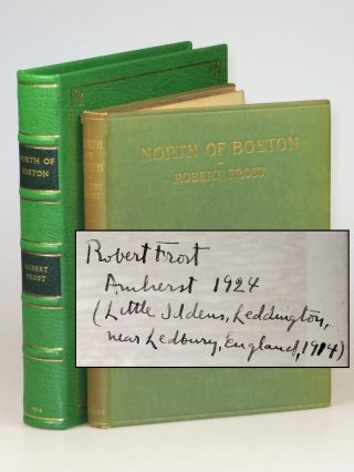 North of Boston, the first edition, first issue, final binding state, signed by Frost in 1924,...