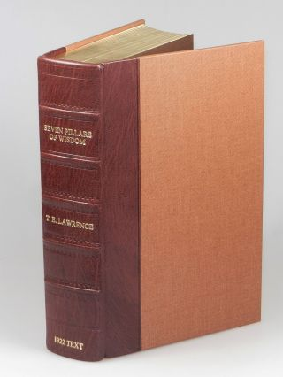 "Seven Pillars of Wisdom: a triumph, the complete 1922 'Oxford' text, limited one-volume edition, one of 180 issued thus in quarter Nigerian goatskin, an out-of-series ""Press Copy"" acquired directly from the publisher"