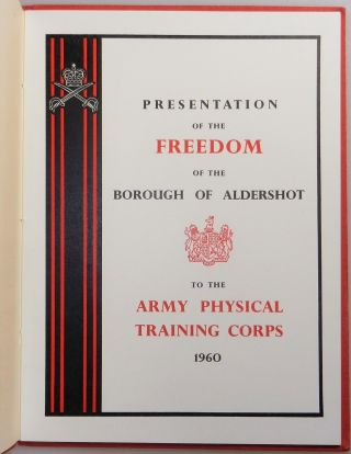 A 1958-1962 Archive of the Centenary of the British Army's Physical Training Corps at Aldershot, spanning Field Marshal Bernard Law Montgomery's final years as Colonel Commandant, comprising two commemorative books signed by Montgomery, two holograph signed letters from Montgomery, an invitation bearing Montgomery's autograph, and a vintage photograph of Montgomery in Aldershot for the Centenary