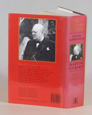 Winston S. Churchill, The Official Biography, The War Papers, Volume 2, Never Surrender, May 1940 - December 1940