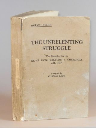 "The Unrelenting Struggle, publisher's pre-publication ""Rough Proof"" copy. Winston S. Churchill"