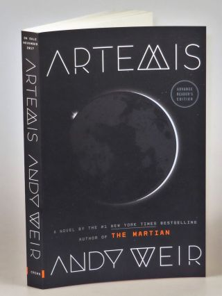 Artemis, a publisher's Uncorrected Proof / Advance Reader's Copy, signed by the author