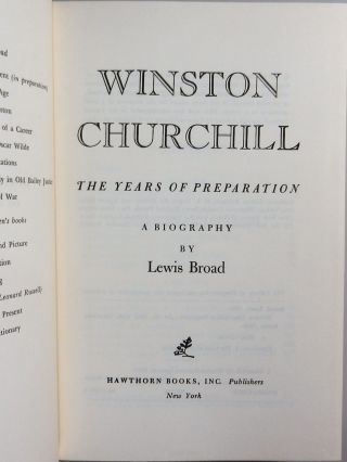 Winston Churchill: The Years of Achievement & The Years of Preparation