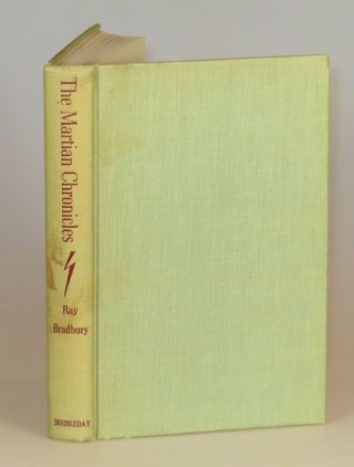 The Martian Chronicles, the first edition in dust jacket, inscribed and dated by the author in 1966