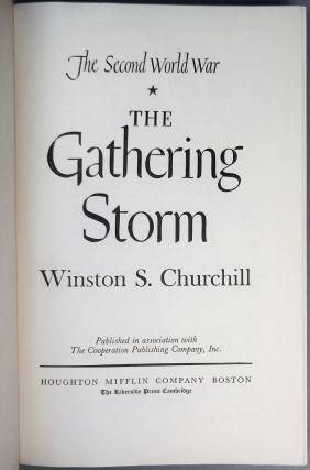 The Gathering Storm, the first volume of Churchill's history of the Second World War, warmly inscribed in the year of publication to his sister-in-law, who lost her youngest son in action and whose older son spent most of the war as a POW before his daring escape