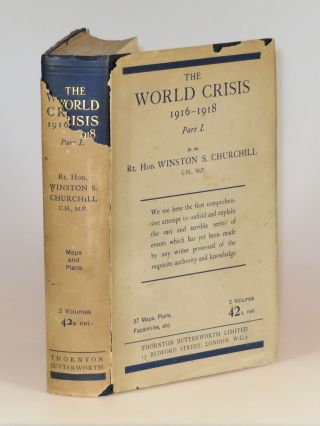 The World Crisis: 1916-1918, Part I. Winston S. Churchill.