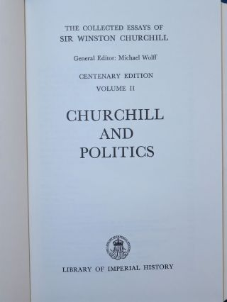 The Collected Essays of Sir Winston Churchill, Volume II, Churchill and Politics