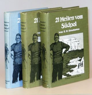 21 Meilen vom Sudpol (21 Miles from the South Pole), the German first edition, complete in three...
