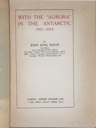 """With the """"Aurora"""" in the Antarctic 1911-1914"""