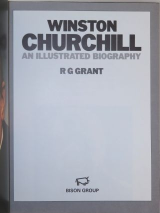 Winston Churchill An Illustrated Biography